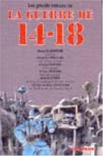 9782258001442: LES GRANDS ROMANS DE LA GUERRE DE 14-18. Le feu, Les croix de bois, L'équipage, Orages d'acier, Education heroïque devant Verdun, La randonnée de Samba Diouf