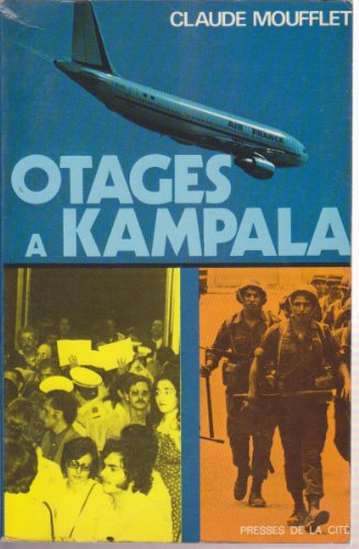 9782258001497: Otages à Kampala (French Edition)