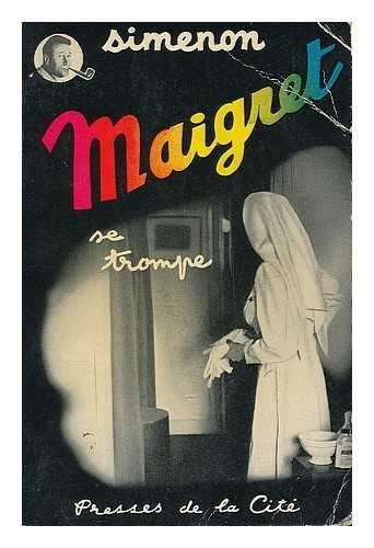 Maigret Se Trompe: Georges Simenon