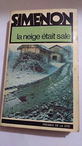 9782258001893: La Neige était sale (Simenon)