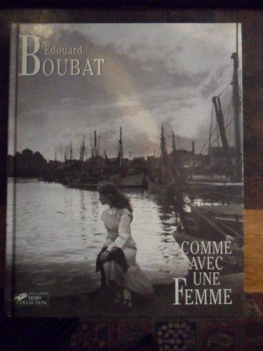 Comme avec une femme (French Edition): Boubat, Edouard