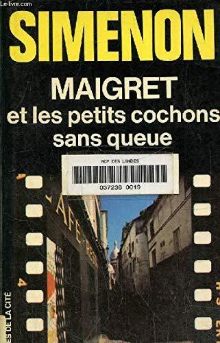 9782258002340: MAIGRET ET LES PETITS COCHONS SANS QUEUE