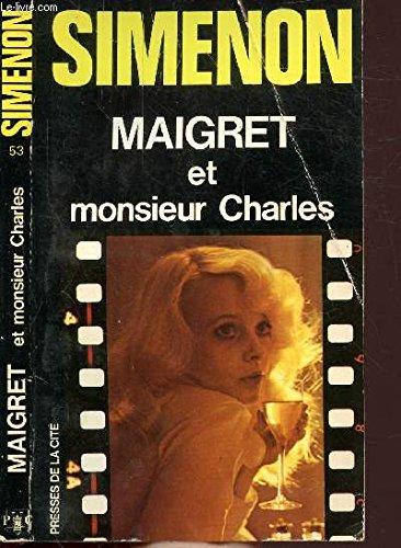 Maigret et Monsieur Charles: Georges Simenon