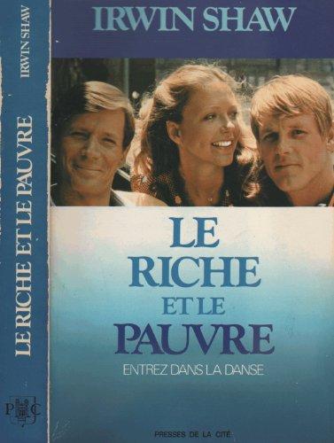 9782258002944: Le riche et le pauvre, entrez dans la danse, Irwin Shaw