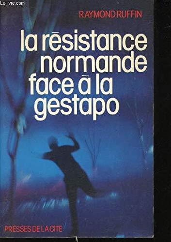 9782258003255: La Résistance normande face à la Gestapo