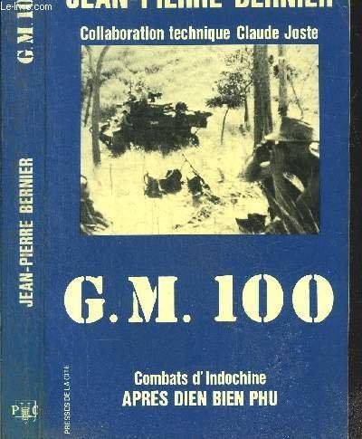 G.M. Groupement mobile 100 : Combats d'Indochine: Bernier Jean Pierre