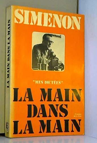 La main dans la main (French Edition): Simenon, Georges