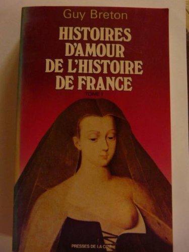 9782258004870: Histoires d'amour de l'histoire de France