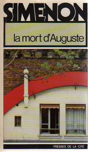 La mort d'Auguste [Jun 05, 1979] Simenon,: Georges Simenon