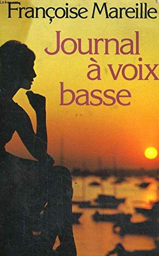 9782258006690: Journal a voix basse (Collection Romans) (French Edition)