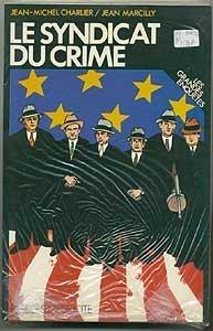 9782258006744: Le syndicat du crime