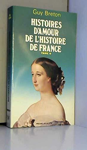 9782258007505: Histoires d'amour de l'histoire de France