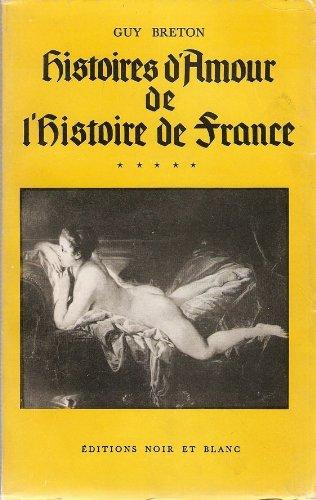 9782258008106: Histoires d'amour de l'histoire de France