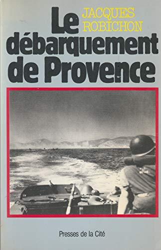 9782258010598: Le Débarquement de Provence : 15 août 1944