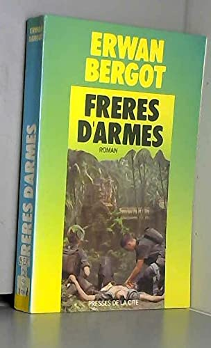 9782258011304: Freres d'armes (French Edition)