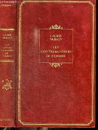 Les contrebandiers de l'ombre (9782258011694) by Laurie Mcbain