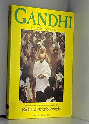 Gandhi Le livre du film (9782258011908) by Gerald Gold