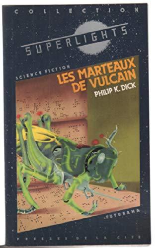 9782258012585: Les marteaux de Vulcain