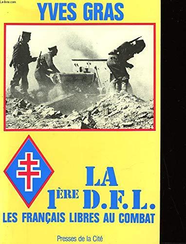 """9782258012820: La 1ère DFL: Les Français libres au combat (Collection """"Troupes de choc"""") (French Edition)"""