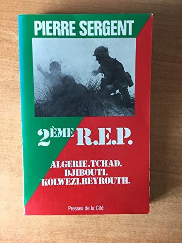 2e?me REP: Alge?rie, Tchad, Djibouti, Kolwezi, Beyrouth: Sergent, Pierre