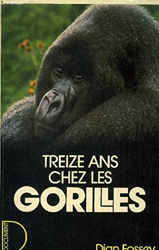 9782258014169: Treize ans chez les gorilles
