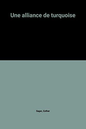 9782258015012: Une alliance de turquoise