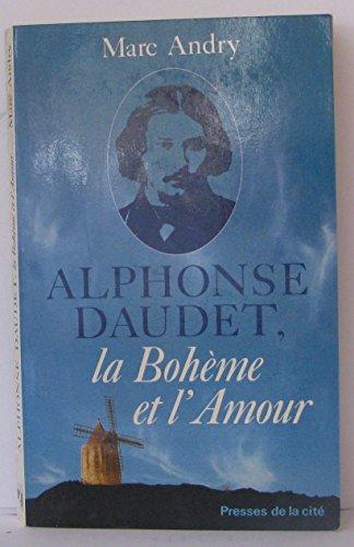 9782258015043: Alphonse Daudet, la Bohème et lamour (Hors Collection)