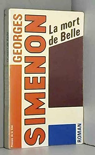 9782258017818: La Mort De Belle (Simenon) (French Edition)