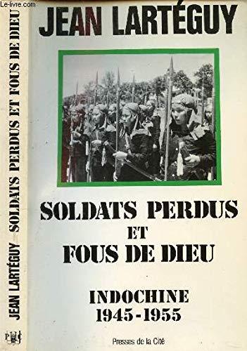 SOLDATS PERDUS FOUS DE DIEU [Sep 01,: Jean Lartà guy