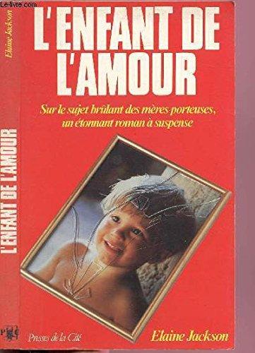 L'enfant de l'amour: roman: Jackson/E