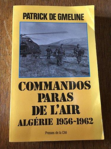 """9782258021228: Commandos paras de l'air: Algérie 1956-1962 (Collection """"Troupes de choc"""") (French Edition)"""