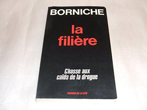 9782258022539: La filiere (French Edition)
