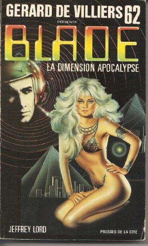 9782258022799: Blade 62 : La dimension apocalypse