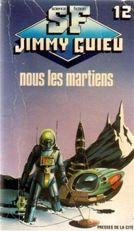 9782258022966: Nous Les Martiens