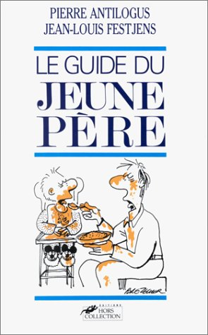 9782258023659: Le guide du jeune pere (French Edition)