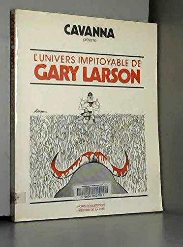 9782258023864: L'univers impitoyable de Gary Larson