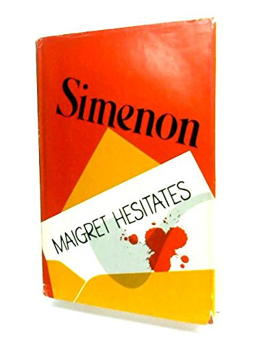 Maigret Hesitates: Simenon, Georges