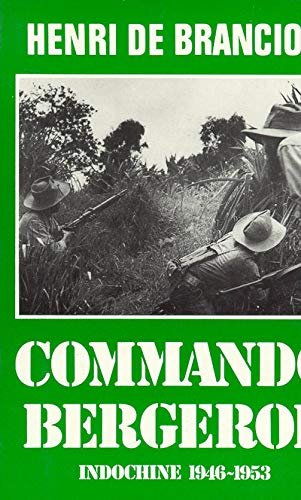 9782258026551: Commando Bergerol: Indochine 1946-1953 (Collection