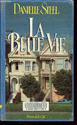 9782258027206: La Belle Vie