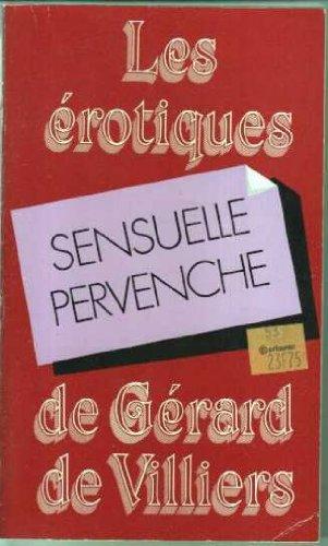 9782258027749: Sensuelle Pervenche (Les Erotiques de Gérard de Villiers)