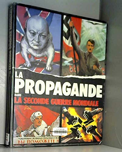 9782258027800: La propagande dans la seconde guerre mondiale