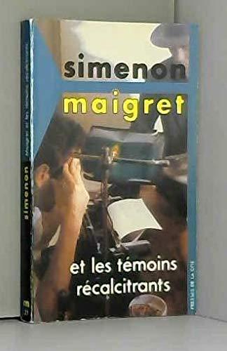 9782258030152: MAIGRET ET LES TEMOINS RECALCITRANTS