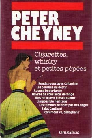 Cigarettes, whisky et petites pepees. rendez-vous avec: Cheyney/Peter