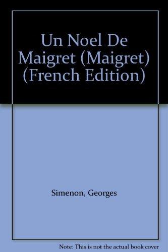 9782258032088: Un Noel De Maigret