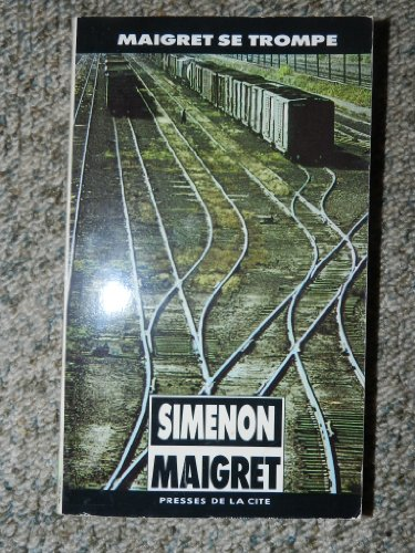 Maigret Se Trompe: Simenon, Georges