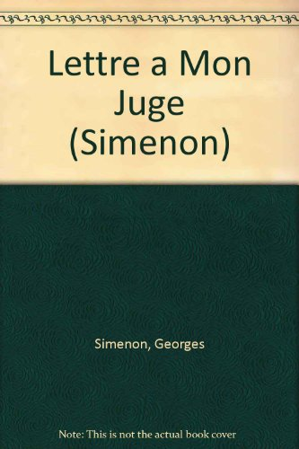 9782258032217: Lettre a Mon Juge (Simenon) (French Edition)
