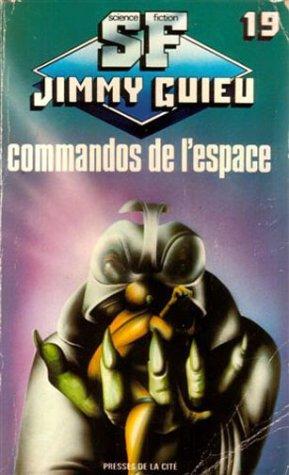 9782258032323: Commandos de l'espace