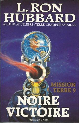 9782258032996: Mission Terre, Tome 9 : Noire victoire