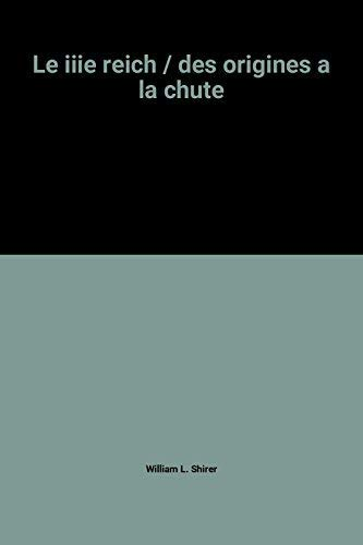 9782258033061: Le iiie reich / des origines a la chute