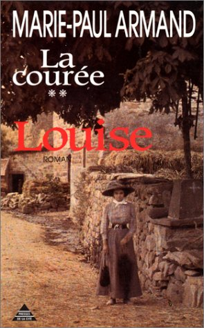 9782258033375: Louise (La Couree) (French Edition)